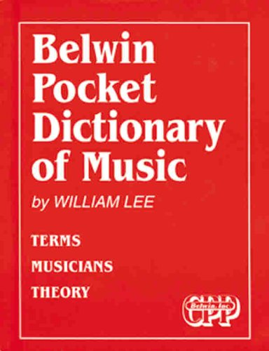 9780898988178: Belwin Pocket Dictionary of Music: Terms Musicians Theory