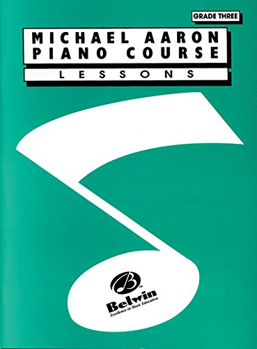 9780898988635: Michael Aaron Piano Course Lessons: Grade 3