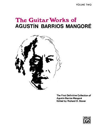 9780898988871: Guitar Works of Agustín Barrios Mangoré, Vol 2 (Guitar Works of Augustin Barrios Mangore)