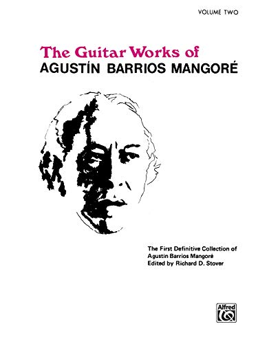 9780898988871: Guitar Works of Agust N Barrios Mangor , Vol 2 (Guitar Works of Augustin Barrios Mangore)