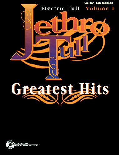9780898988918: Jethro Tull -- Greatest Hits, Vol 1: Electric Tull (Guitar/TAB)