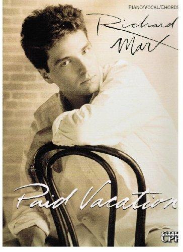 9780898989151: Richard Marx -- Paid Vacation: Piano/Vocal/Chords