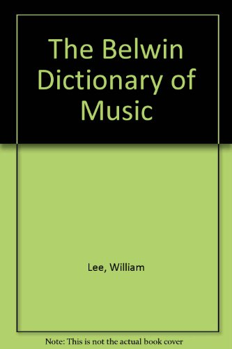 9780898989205: The Belwin Dictionary of Music