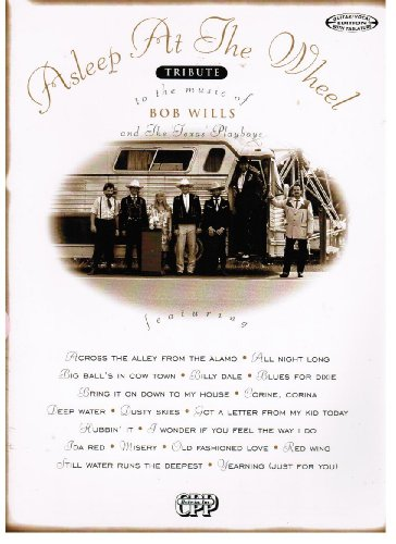 9780898989670: Asleep at the Wheel: Tribute to the Music of Bob Wills and the Texas Playboys