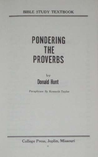 9780899000183: Pondering the Proverbs (Bible Study Textbook Series)