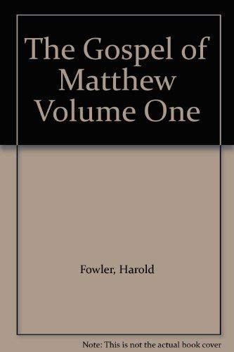 The Gospel of Matthew: Harold Fowler