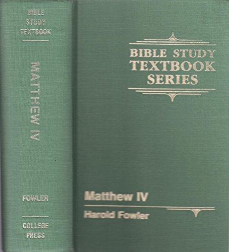 Gospel of Matthew (Bible Study Textbook Series): Harold Fowler