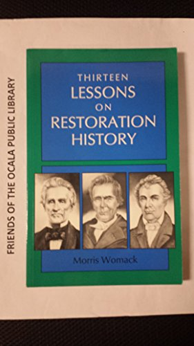 9780899003030: Thirteen Lessons of Restoration History