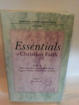 Essentials of Christian Faith (Essential Christian Doctrine, vol. 1): Norman Bales et al