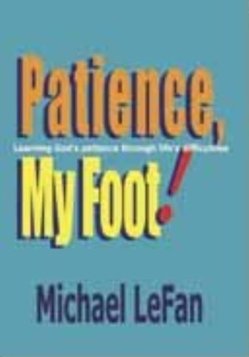 9780899006192: Patience, My Foot!