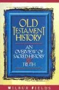 9780899006468: Old Testament History: An Overview of Sacred History and Truth