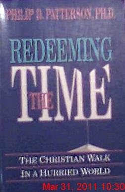 9780899007267: Redeeming the Time: The Christian Walk in a Hurried World