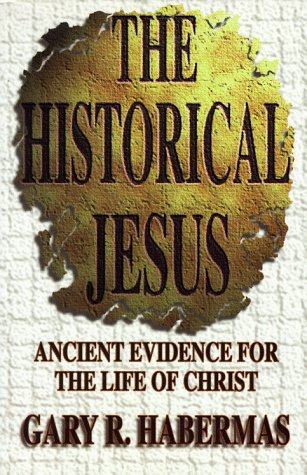 9780899007328: The Historical Jesus: Ancient Evidence for the Life of Christ