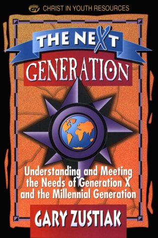 9780899007632: The Next Generation: Understanding and Meeting the Needs of Generation X