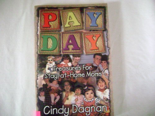 9780899008295: Pay Day: Treasures for Stay-At-Home Moms