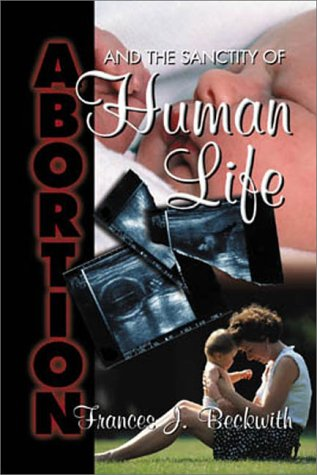 9780899008424: Abortion and the Sanctity of Human Life (Studies for small groups)