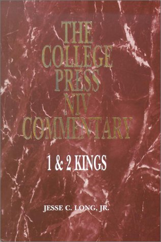 1 & 2 Kings (College Press Niv Commentary. Old Testament Series): Jesse C. Long
