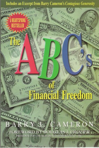 The ABC's of Financial Freedom: Barry L. Cameron