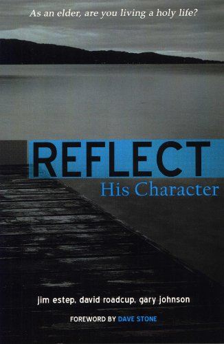 9780899009780: Reflect: His Character