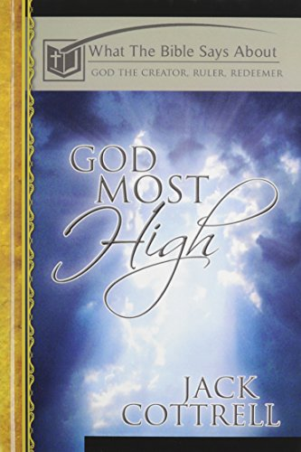 9780899009834: What The Bible Says About-God Most High