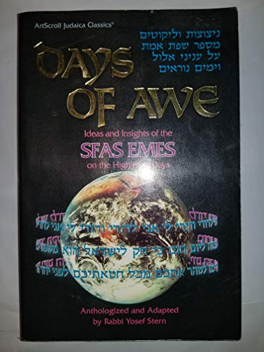 9780899060248: Days of Awe: Sfas Emes: Ideas and Insights of the Sfas Emes on the High Holy Days