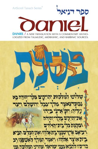 9780899060798: Daniel: A New Translation With Commentary, Anthologizing from Talmudic, Midrashic and Rabbinic Sources (English and Hebrew Edition)