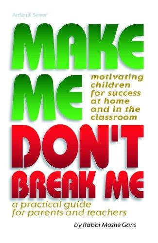 9780899061139: Make Me Dont Break Me (ArtScroll (Mesorah))