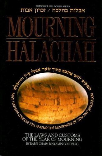 9780899061719: Mourning in Halachah: The Laws and Customs of the Year of Mourning