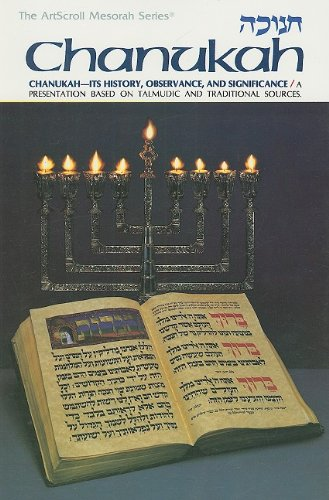 9780899061863: Chanukah: Its History, Observances, and Significance (The ArtScroll Mesorah Series)