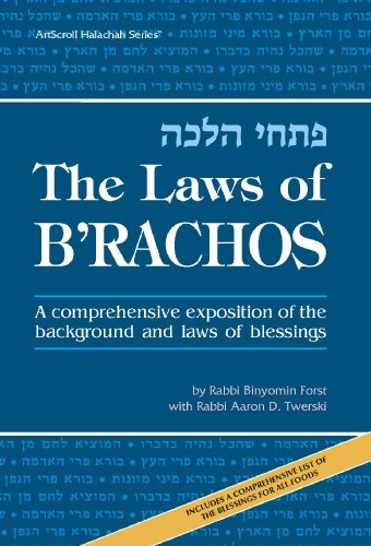 9780899062204: The Laws of B'rachos, A comprehensive exposition of the background and laws of blessings (Artscroll Mesorah Series)