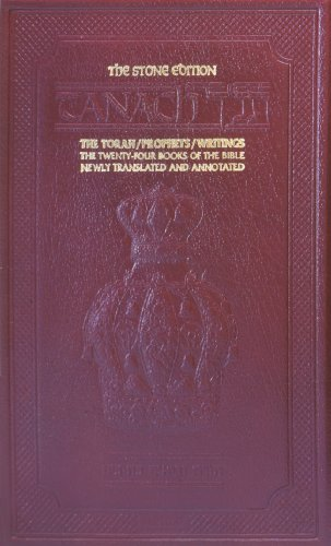 9780899062723: The Stone Edition Tanach: The Torah / Prophets / Writings the 24 Books of the Bible Newly Translated and Annotated Full Size Edition Maroon Leather