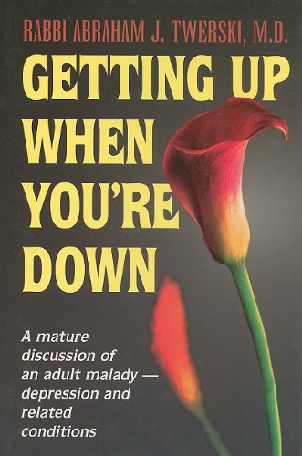 9780899062730: Getting Up When You're Down: A Mature Discussion of an Adult Malady - Depression and Related Conditions