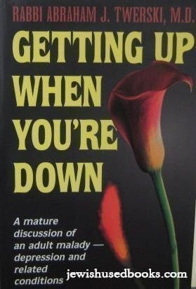 9780899062747: Getting Up When You're Down: A Mature Discussion of an Adult Malady- Depression and Related Conditions