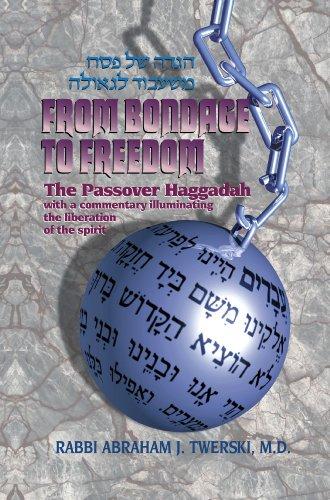 Artscroll: Haggadah From Bondage to Freedom by: Abraham J. Twerski