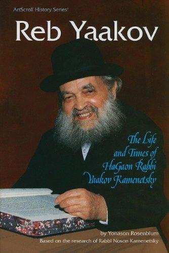 9780899064130: Reb Yaakov: The Life and Times of Hagaon Rabbi Yaakov Kamenetsky (ArtScroll History)