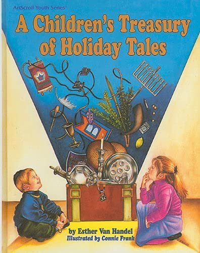 9780899064161: A Children's Treasury of Holiday Tales (ArtScroll Youth Series)