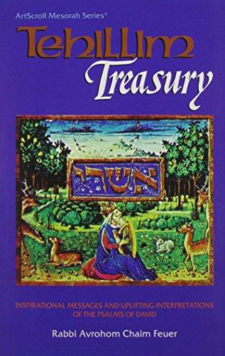 9780899064338: Tehillim Treasury: Inspirational Messages and Uplifting Interpretations of the Psalms of David (Artscroll Mesorah Series)