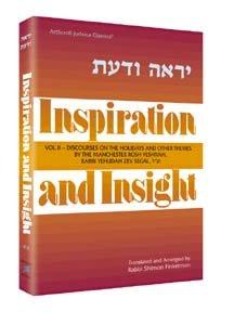 Inspiration and Insight - Vol. II: Discourses: Rabbi Shimon Finkelman