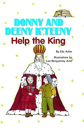 Donny and Deeny K'Teeny Help the King (ArtScroll Middos Books): Ella Adler; Illustrator-Liat ...
