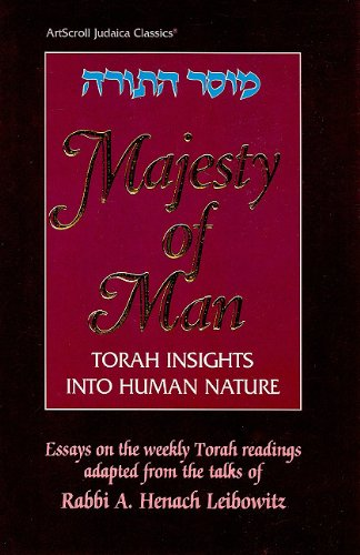 9780899065427: Majesty of Man: Torah Insights Into Human Nature (Artscroll Judaica Classics)