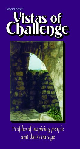 9780899065854: Vistas of Challenge: Profiles of Inspiring People and Their Courage (The Artscroll Series) (ArtScroll (Mesorah))