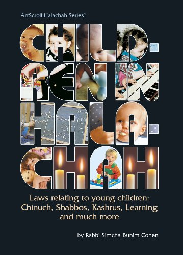 9780899066110: Children in Halachah: Laws Relating to Young Children : Chinuch, Shabbos, Kashrus, Learning and Much More (Artscroll Halachah Series) (English and Hebrew Edition)