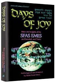 Days of Joy: Sfas Emes: Ideas and: Stern, Yosef;Alter, Judah