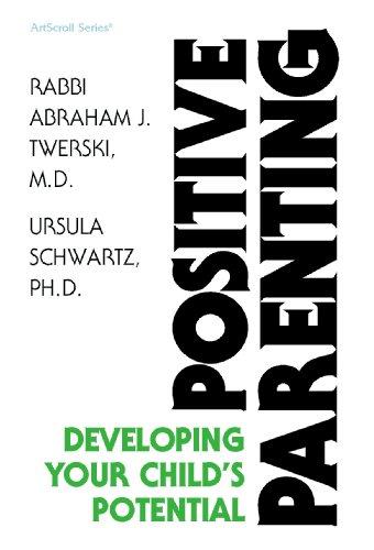 Positive Parenting (0899066453) by Abraham J. Twerski