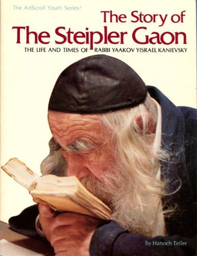 9780899067964: The story of the Steipler Gaon: The life and times of Rabbi Yaakov Yisrael Kanievsky (ArtScroll youth series)