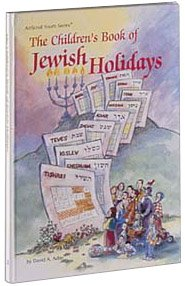 9780899068107: The Children's Book of Jewish Holidays (Artscroll Youth Series)