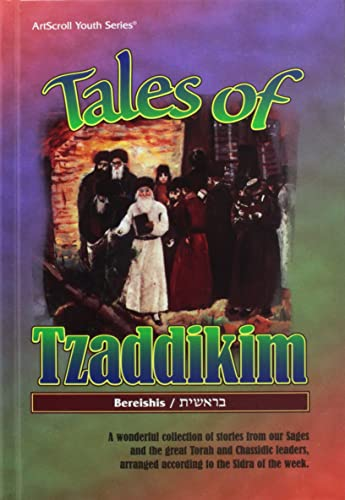 9780899068251: Tales of tzaddikim: A wonderful collection of stories from our sages and the great Torah and Chassidic leaders (ArtScroll youth series)