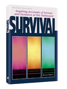 9780899068732: Survival: Inspiring Accounts of Heros and Heroines of the Holocaust (Artscroll Judaica Classics)