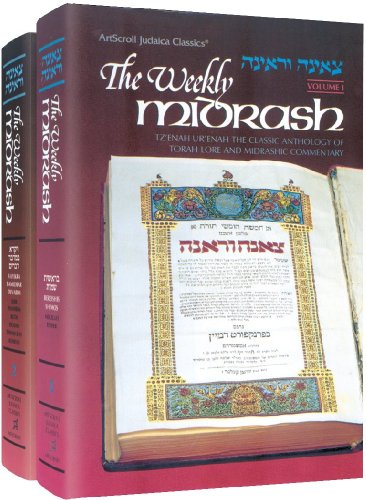 9780899069258: The Weekly Midrash: Tz'enah Ur'enah the Classic Anthology of Torah Lore and Midrashic Commentary, Volume 1 and 2