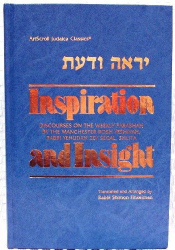 Inspiration and Insight - Torah, Discourses on: Rabbi Shimon Finkelman
